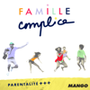 FAMILLE COMPLICE - Mango éditions - georges&madeleine
