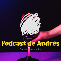 Podcast de Andres podcast
