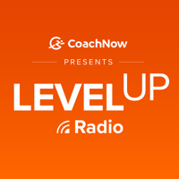Level Up Radio presented by CoachNow podcast