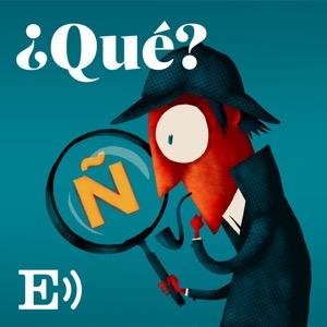 ¿Qué? – The Spanish News Podcast