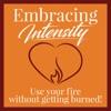 Embracing Intensity