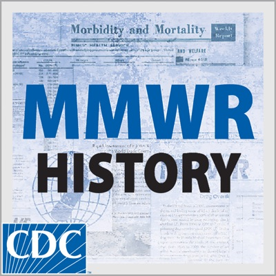 Defining Moments in MMWR History