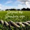 Beyond the Boundary Rope artwork