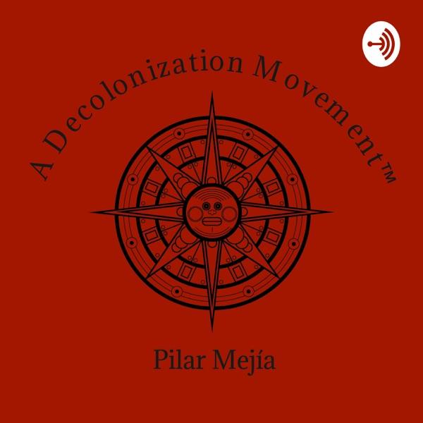 A Decolonization Movement