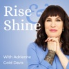 Rise and Shine with Adrienne Gold Davis artwork