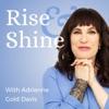 Rise & Shine with Adrienne Gold Davis artwork