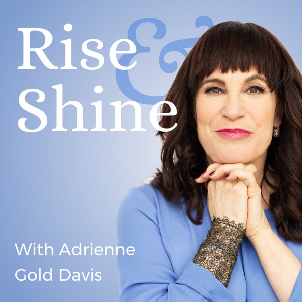 Rise and Shine with Adrienne Gold Davis