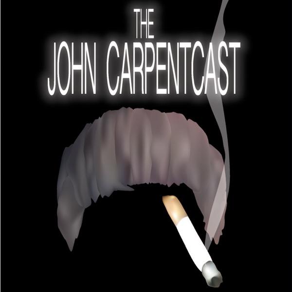 The John Carpentcast