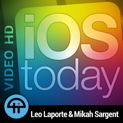 iOS Today (Video):TWiT