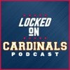 Locked On Cardinals - Daily Podcast On The St. Louis Cardinals artwork