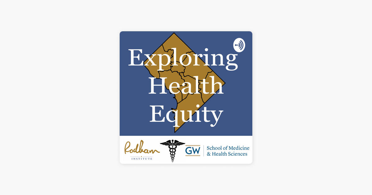 Exploring Health Equity On Apple Podcasts