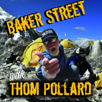 Baker Street with Thom Pollard podcast
