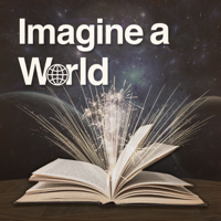 Imagine A World podcast