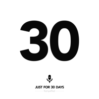 Just for 30Days podcast