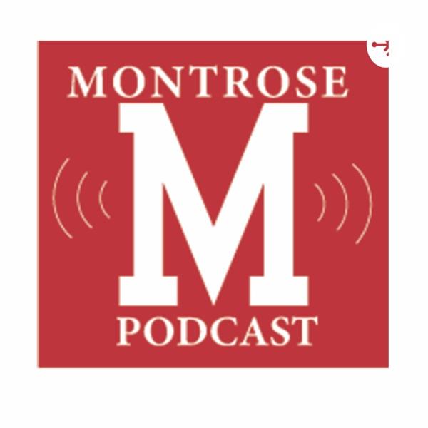Montrose Podcast