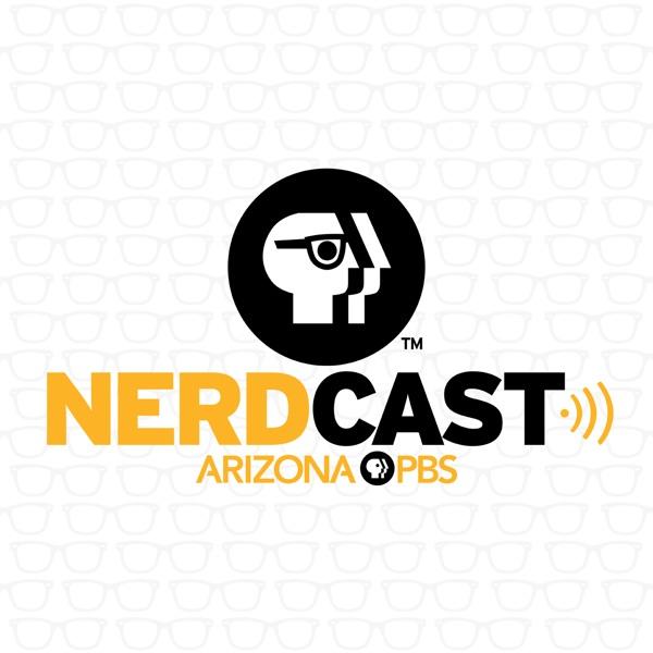 Nerdcast Arizona PBS podcast show image
