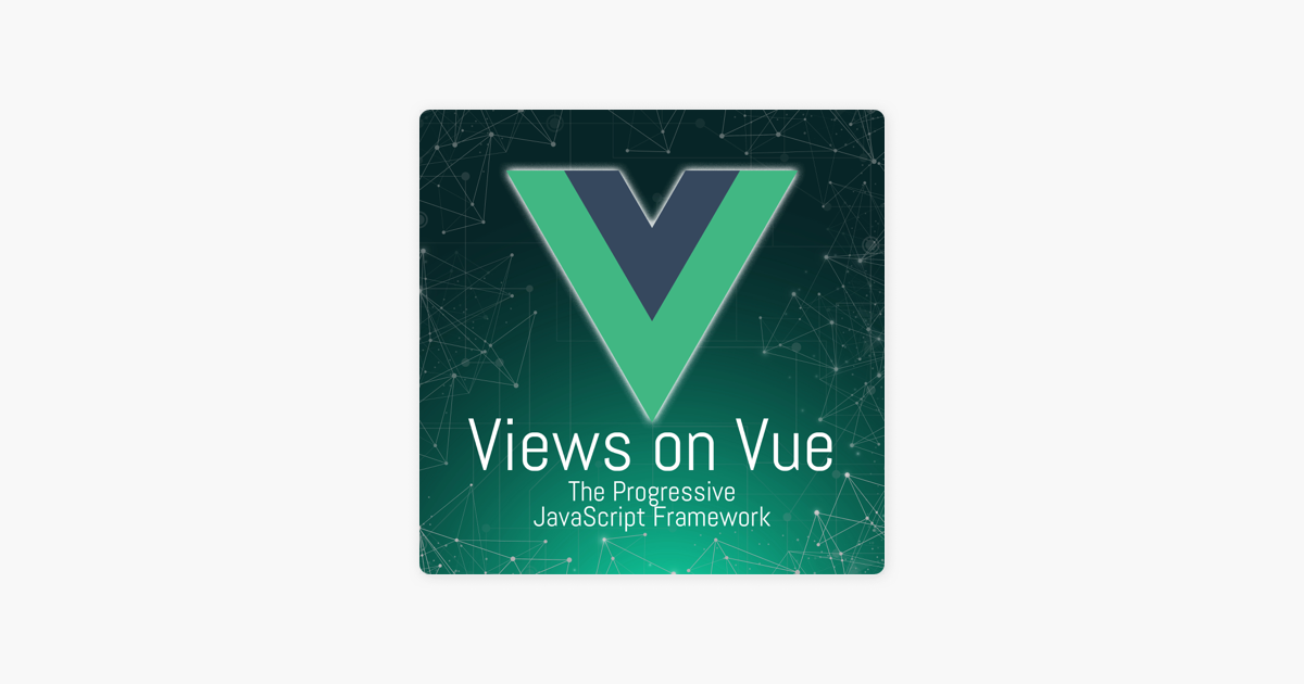 Views on Vue on Apple Podcasts