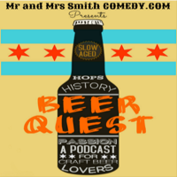 Beer Quest - Mr. and Mrs. Smith Comedy podcast
