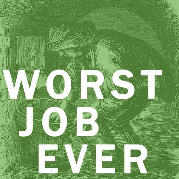 Worst Job Ever