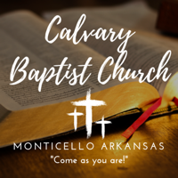 Calvary Baptist Church - Monticello, Arkansas