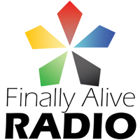 Finally Alive Radio podcast