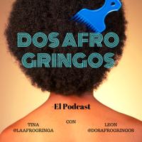 Dos Afro Gringos podcast