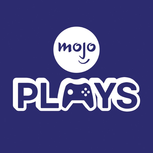 MojoPlays Podcast
