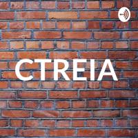 CTREIA podcast