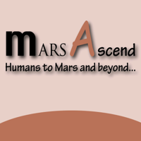 Mars Ascend-Humans to Mars and Beyond podcast
