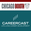 CareerCast by the University of Chicago Booth School of Business artwork