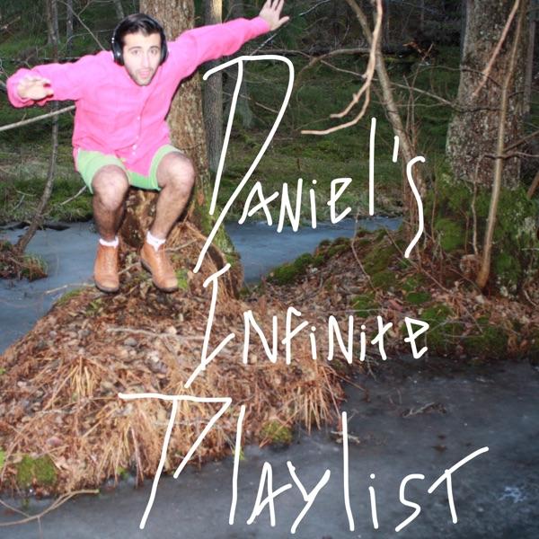 Daniel's Infinite Playlist