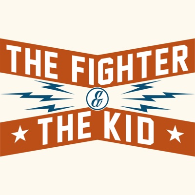 The Fighter & The Kid:Brendan Schaub, Bryan Callen