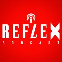 Reflex podcast