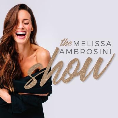 The Melissa Ambrosini Show:Melissa Ambrosini