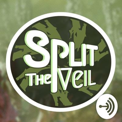 Split the Veil