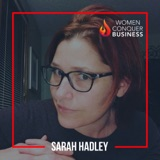 Why You Need to Follow Your Intuition with Sarah Hadley