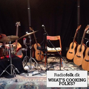 What's Cooking folks? - a program about the international roots, folk, and trad music scene