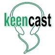 Keencast