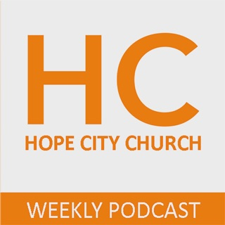 Hope City Church on Apple Podcasts