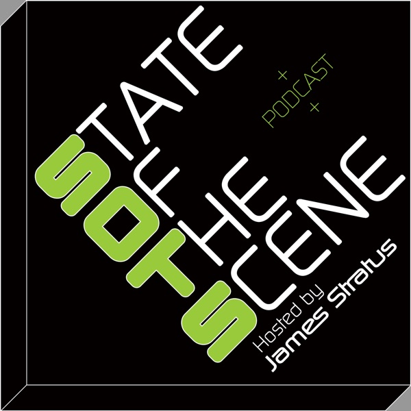 State of the Scene Podcast