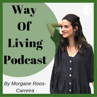 Way Of Living Podcast podcast