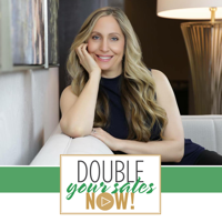 Double Your Sales Now! podcast
