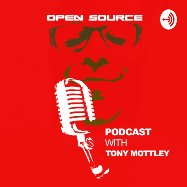 Open Source Podcast with Tony Mottley