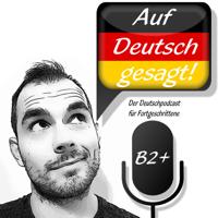 Auf Deutsch gesagt! podcast