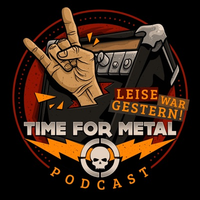 Leise War Gestern... - Der Time For Metal Podcast