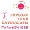Explore Your Enthusiasm, with Tara Swiger | Craft | Art | Business artwork