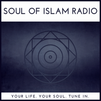 Soul of Islam Radio podcast