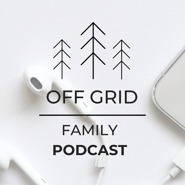 Off Grid Family