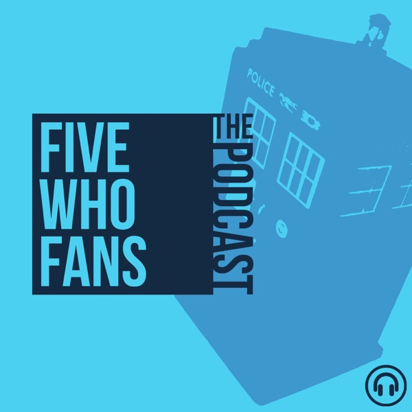 FiveWhoFans The Podcast