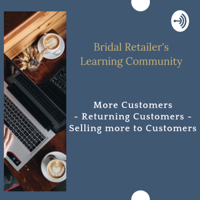 Bridal Retailers Learning Community podcast